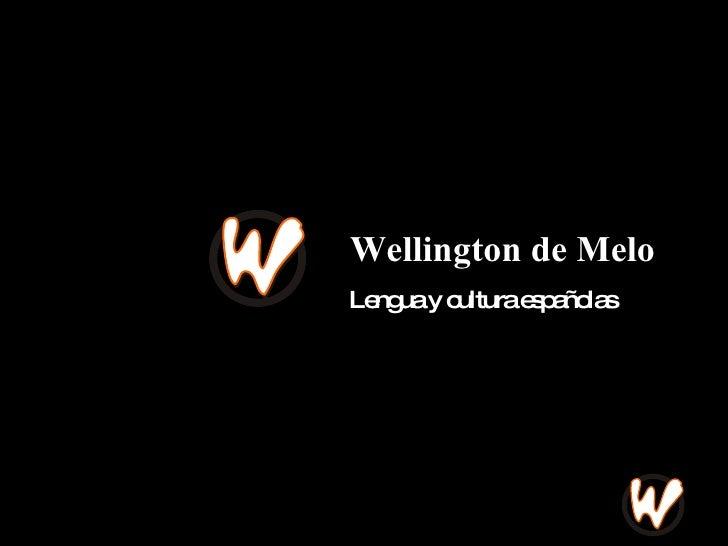 Wellington de Melo Lengua y cultura españolas