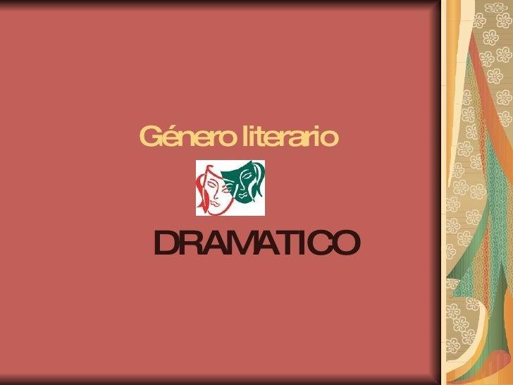 Género literario DRAMATICO