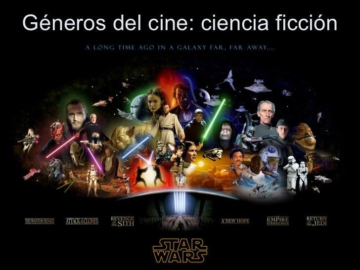 Géneros del cine: Ciencia Ficción