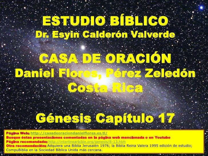 ESTUDIO BÍBLICO                Dr. Esyin Calderón Valverde                  CASA DE ORACIÓN    Daniel Flores, Pérez Zeledó...