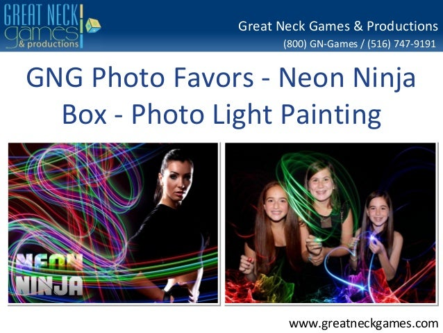 (800) GN-Games / (516) 747-9191 www.greatneckgames.com Great Neck Games & Productions GNG Photo Favors - Neon Ninja Box - ...