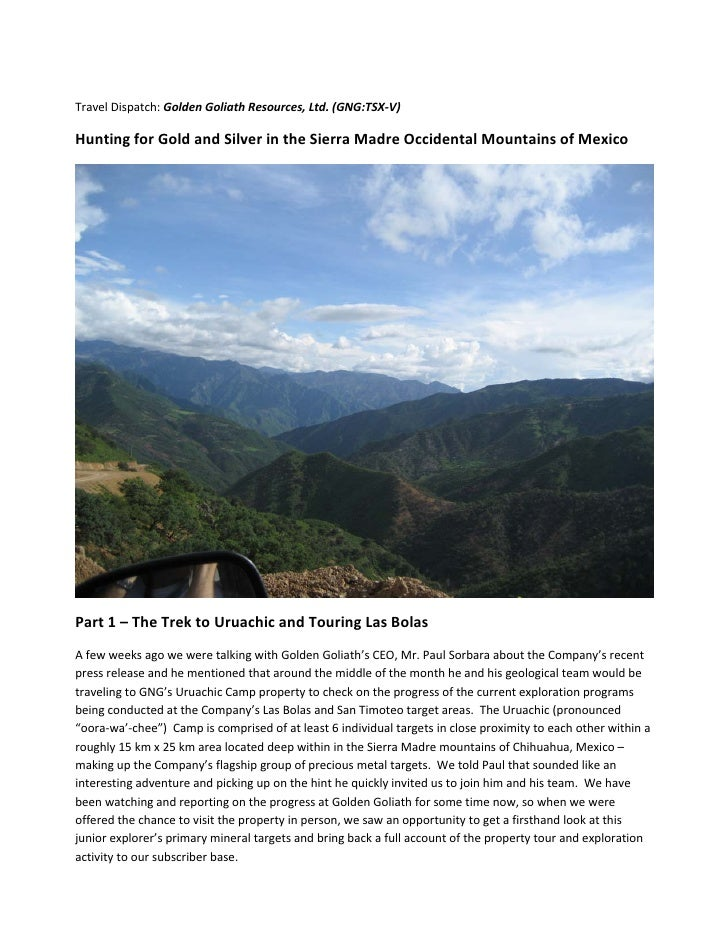 Travel Dispatch: Golden Goliath Resources, Ltd. (GNG:TSX‐V)   Hunting for Gold and Silver in the Sierra Madre Occidenta...