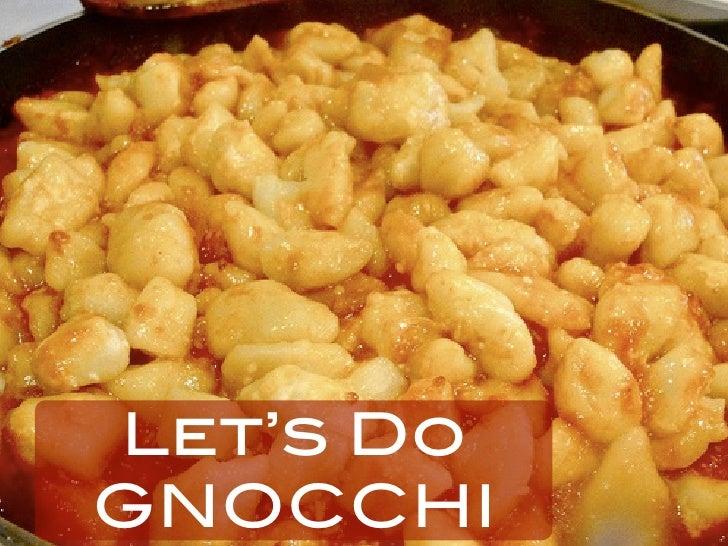 Let's Do GNOCCHI