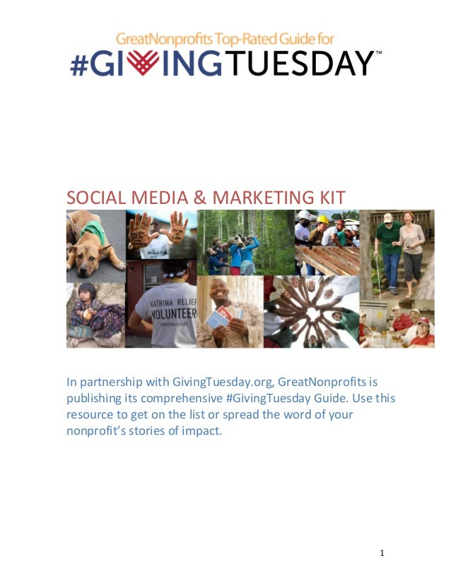 SOCIAL	   MEDIA	   &	   MARKETING	   KIT	     	     	     In	   partnership	   with	   Giving...