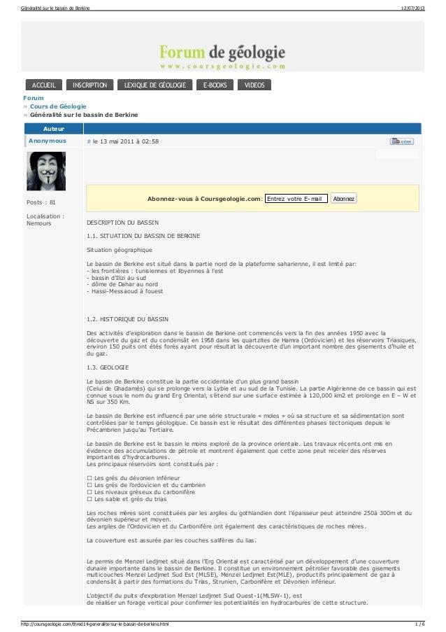 # le 13 mai 2011 à 02:58 Forum » Cours de Géologie » Généralité sur le bassin de Berkine ACCUEIL INSCRIPTION LEXIQUE DE GÉ...