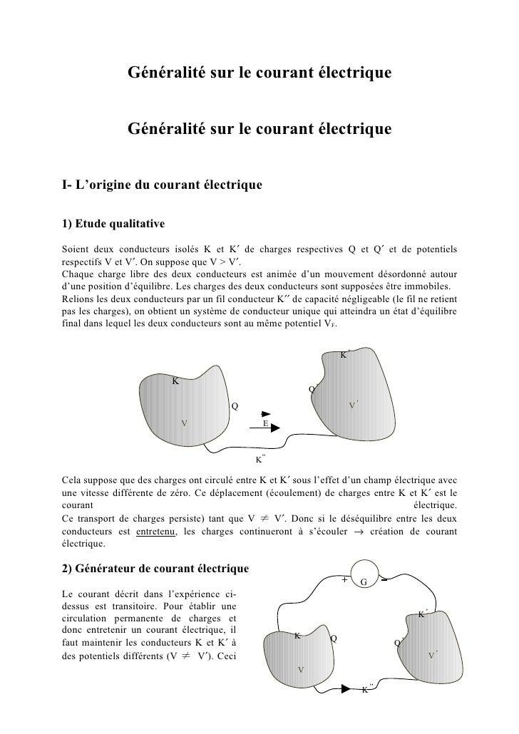 Généralité sur le courant électrique                Généralité sur le courant électriqueI- L'origine du courant électrique...