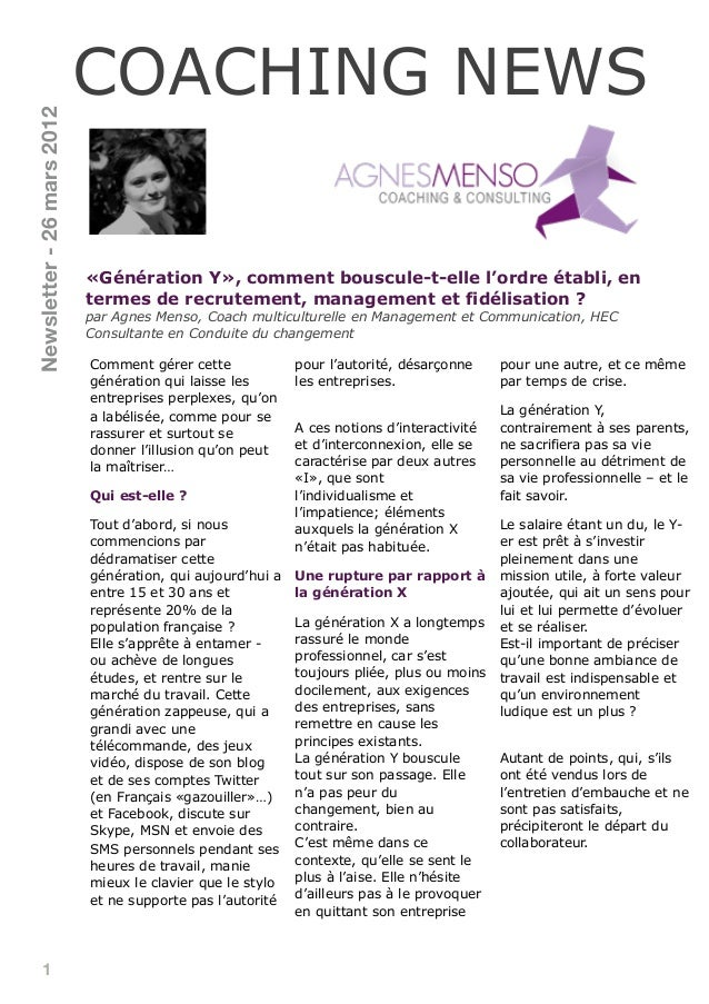 1«Génération Y», comment bouscule-t-elle l'ordre établi, entermes de recrutement, management et fidélisation ?par Agnes Me...