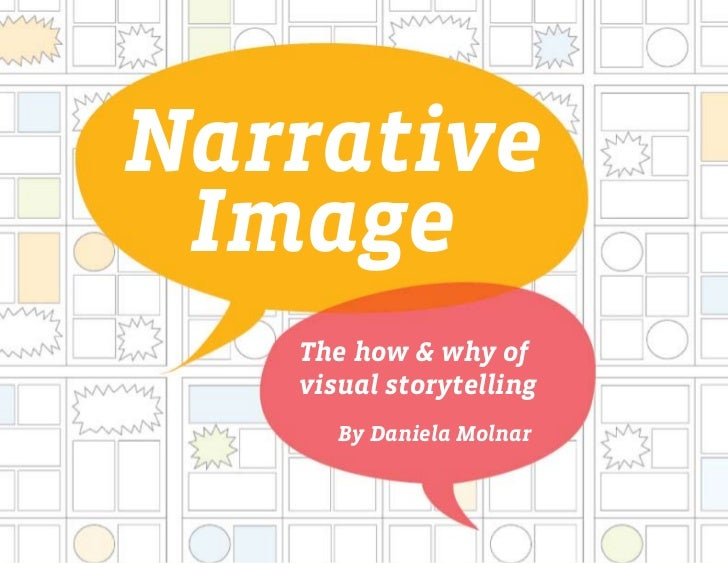 Narrative Image: The How and Why of Visual Storytelling