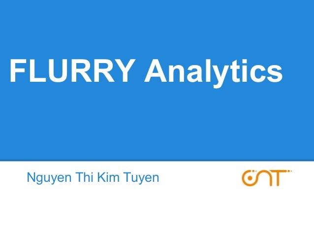 FLURRY Analytics  Nguyen Thi Kim Tuyen  GNT
