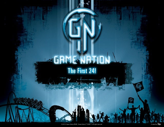 © 2010 Game Nation/RUKE. Game Nation™. RUKE™. All rights reserved. Created by The First 24!