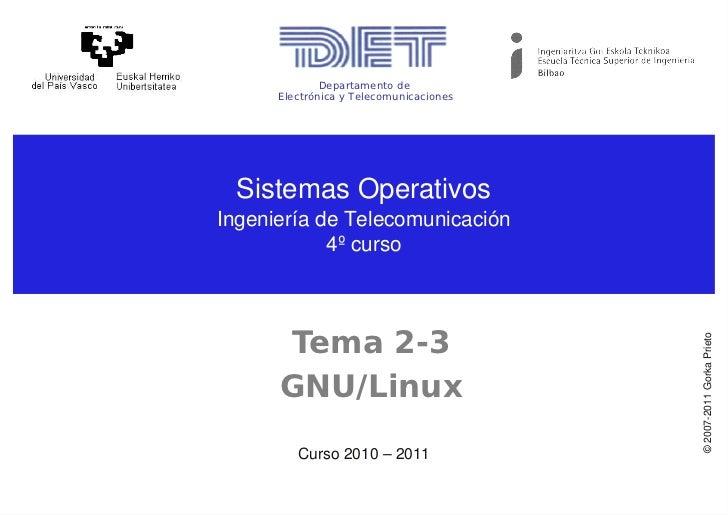 Departamento de      Electrónica y Telecomunicaciones SistemasOperativosIngenieríadeTelecomunicación            4ºcurs...