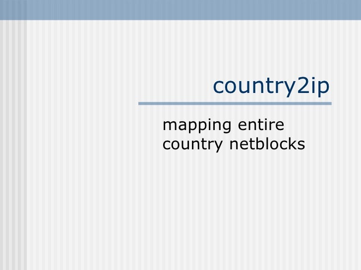 country2ip mapping entire country netblocks