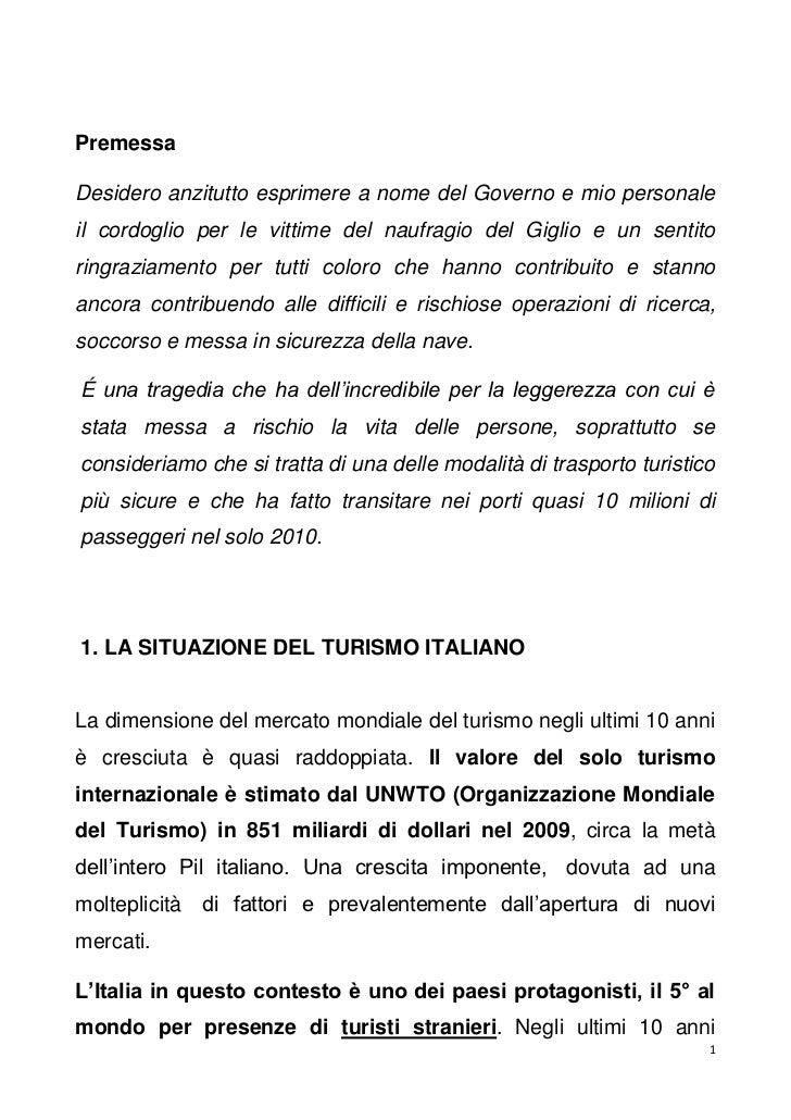 PremessaDesidero anzitutto esprimere a nome del Governo e mio personaleil cordoglio per le vittime del naufragio del Gigli...