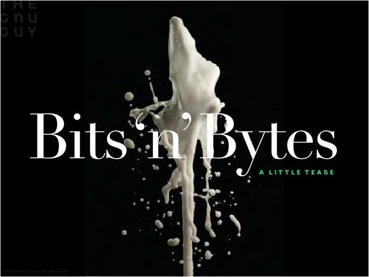Bits 'n' Bytes: A Little Tease