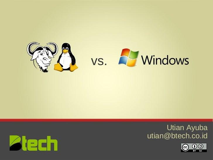 GNU Linux Vs Windows (Bahasa Indonesia)