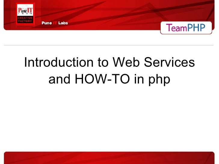 Introduction to Web Services and HOW-TO in php