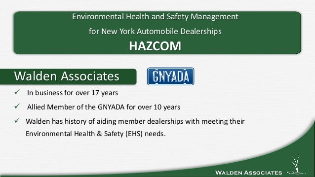 Walden Associates Walden Associates  In business for over 17 years  Allied Member of the GNYADA for over 10 years  Wald...