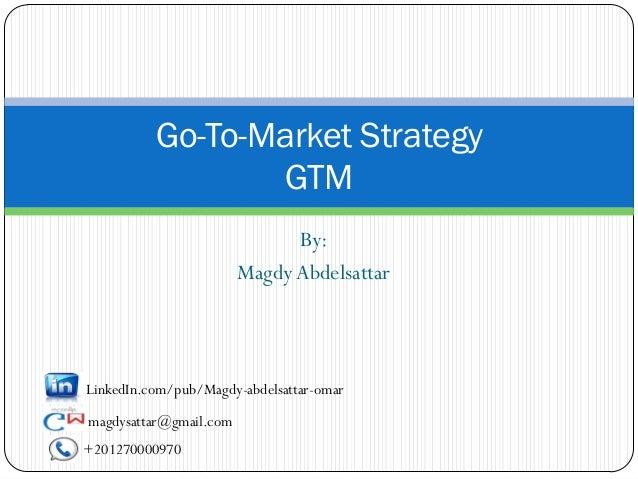 Go to-market strategy (gtm)
