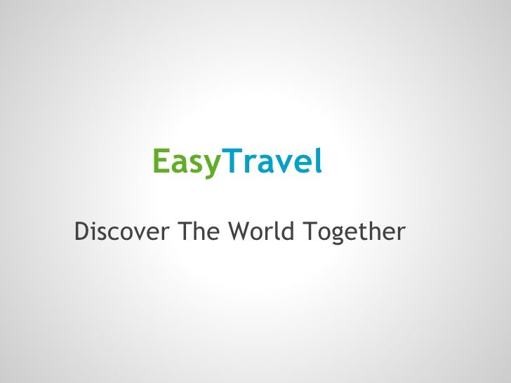 EasyTravelDiscover The World Together