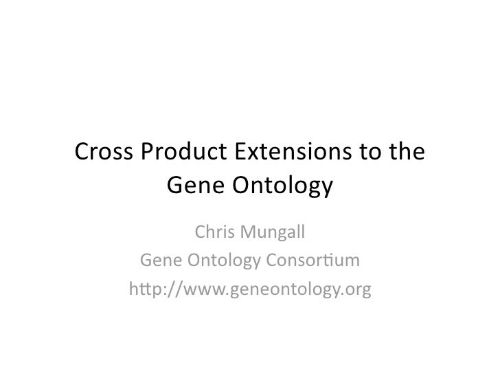 Cross Product Extensions to the Gene Ontology