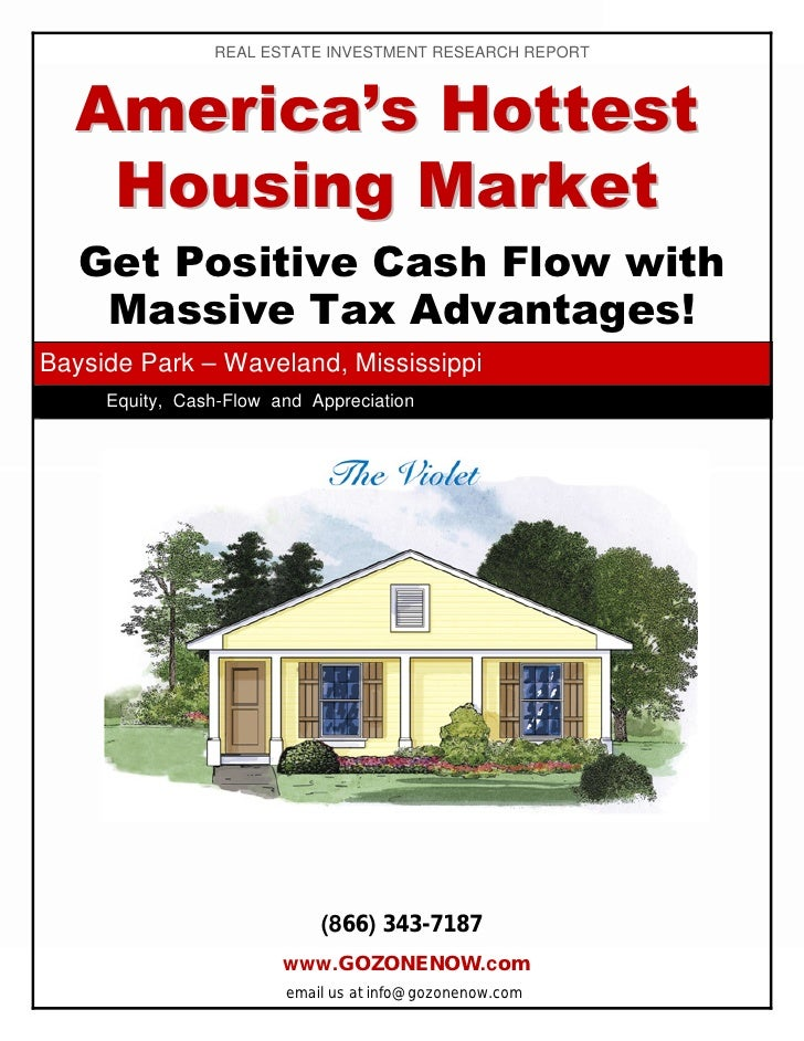 REAL ESTATE INVESTMENT RESEARCH REPORT      America's Hottest    Housing Market    Get Positive Cash Flow with     Massive...