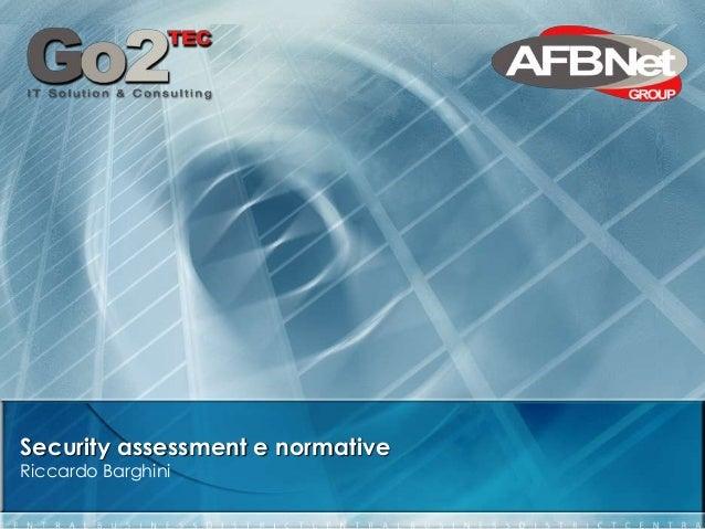 Security assessment e normativeRiccardo Barghini