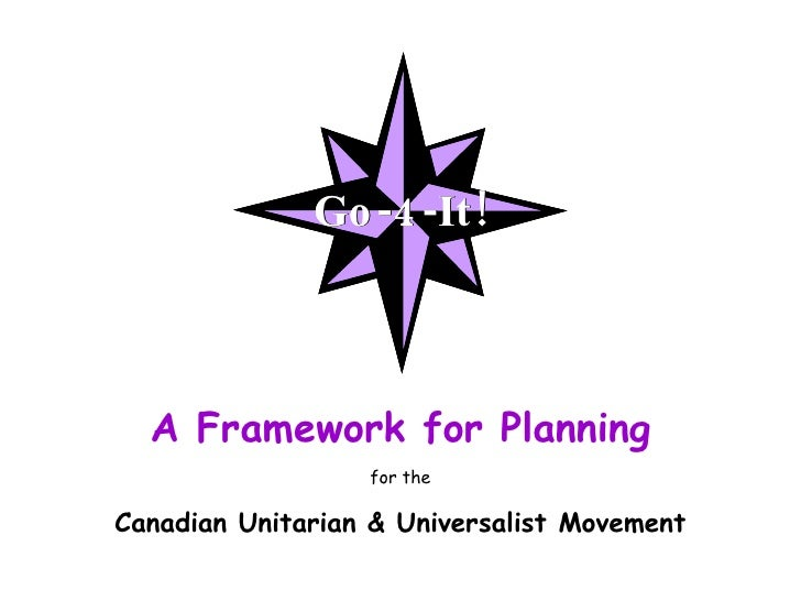 A Framework for Planning for the Canadian Unitarian & Universalist Movement