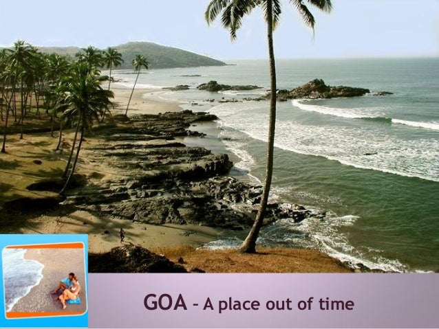 GOA – A place out of time