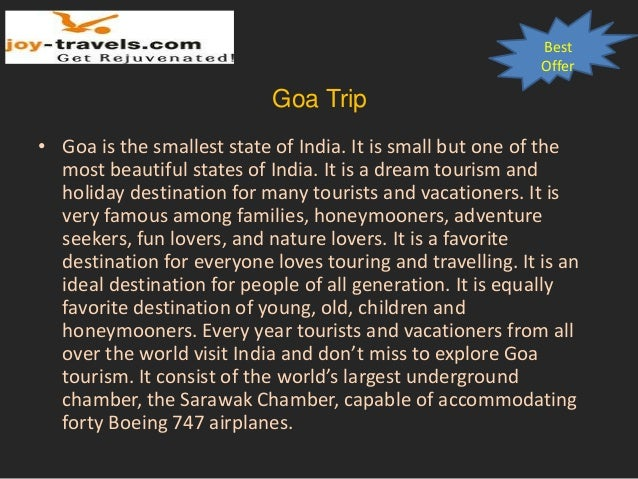 Best Offer Goa Trip • Goa is the smallest state of India. It is small but one of the most beautiful states of India. It is...