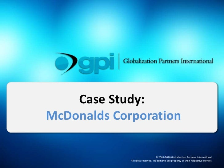 Case Study:  McDonalds Corporation <br />