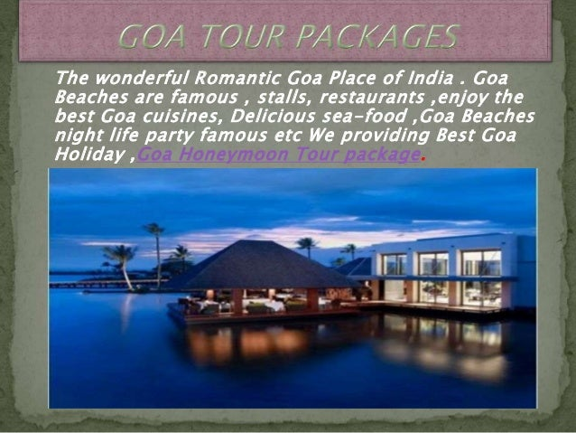 Goa honeymoon and holiday tour packages + 919999105555