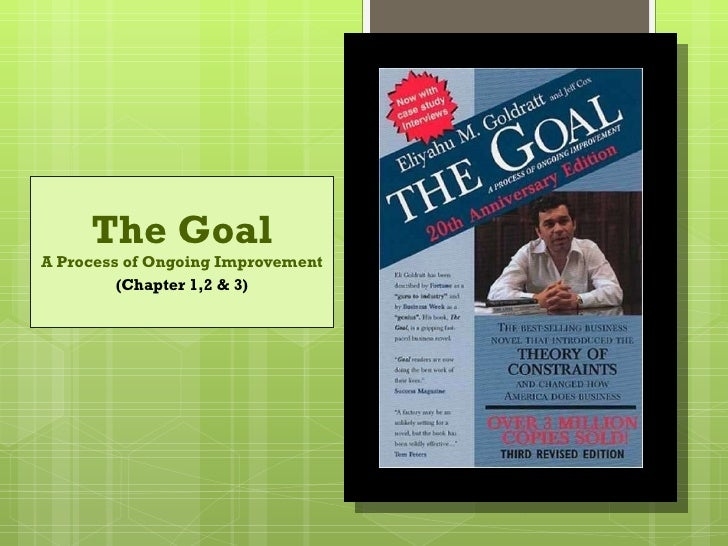 The Goal: A Process of Ongoing Improvement Essay Sample