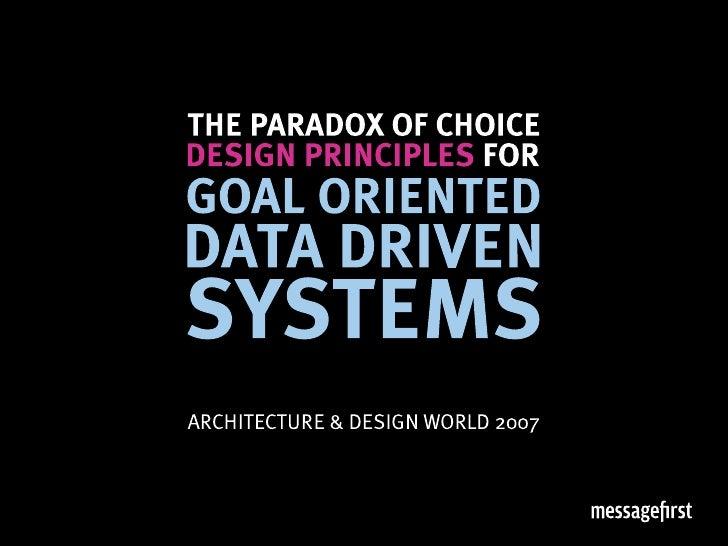Goal Based Data Driven Design