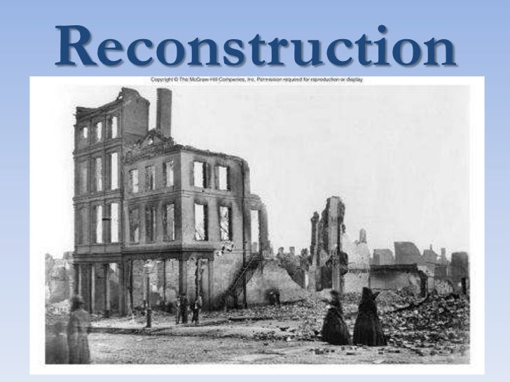 Reconstruction <br />