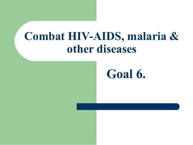Millennium Development Goal #6