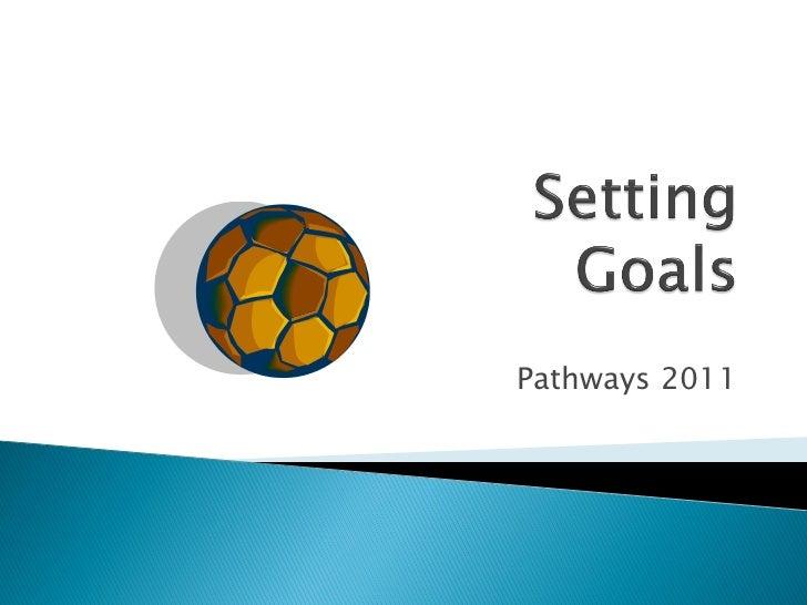 Goals Spring 2011