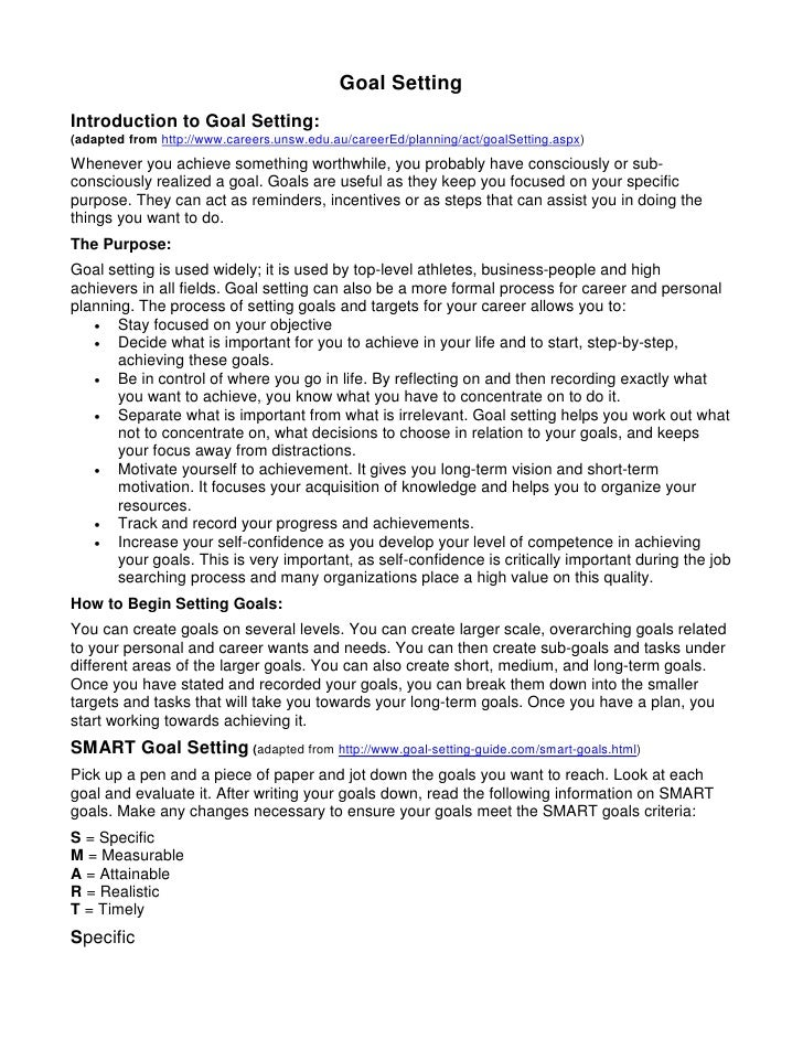 Goal SettingIntroduction to Goal Setting:(adapted from http://www.careers.unsw.edu.au/careerEd/planning/act/goalSetting.as...