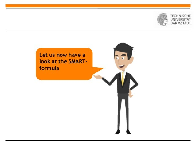 Let us now have alook at the SMART-formula