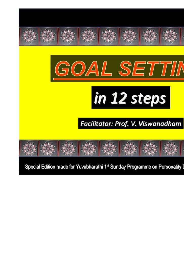 in 12 steps                         Facilitator: Prof. V. ViswanadhamSpecial Edition made for Yuvabharathi 1st Sunday Prog...