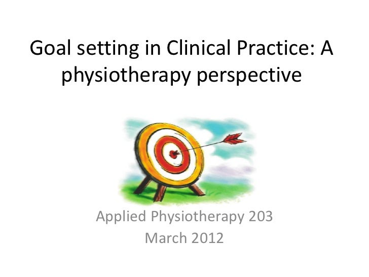 Goal setting in clinical practice