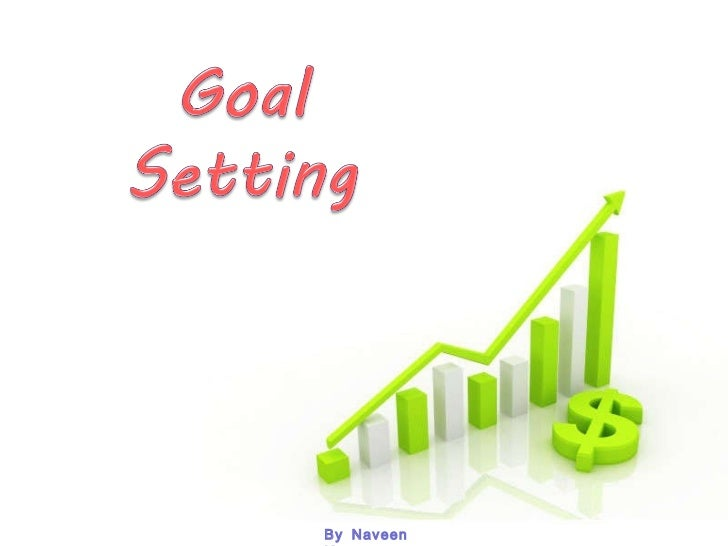 Goal setting By Naveen Kumar