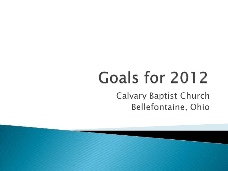 Goals for 2012 for 2 26-12
