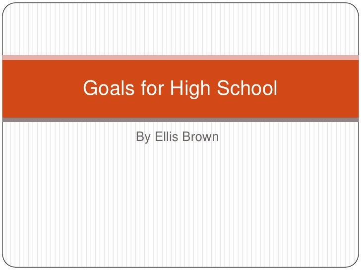 life goals essay high school