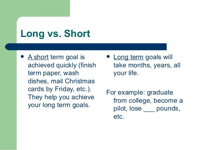 reading long and short goals