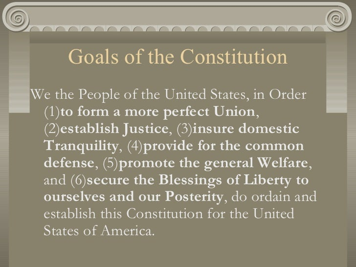 what are the main goals of the us constitution