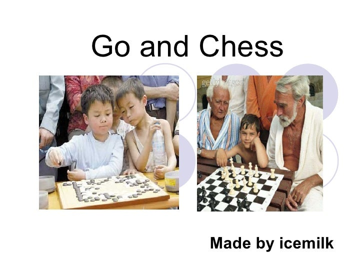 Go and Chess Made by icemilk