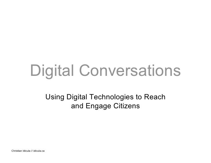 Digital Conversations: Reaching and Engaging Citizens