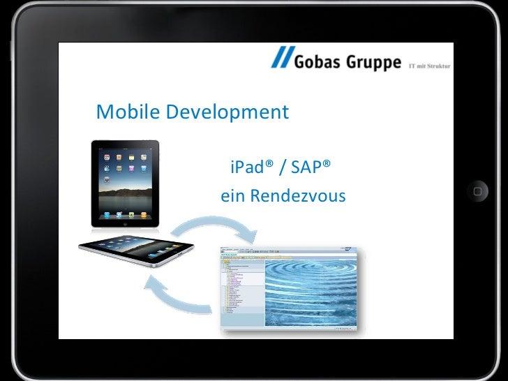 Mobile Development iPad® / SAP®  ein Rendezvous