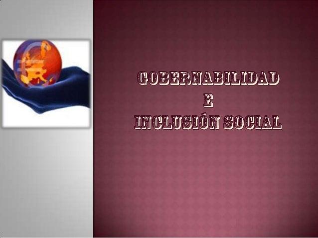 Gobernabilidad e inclusión social