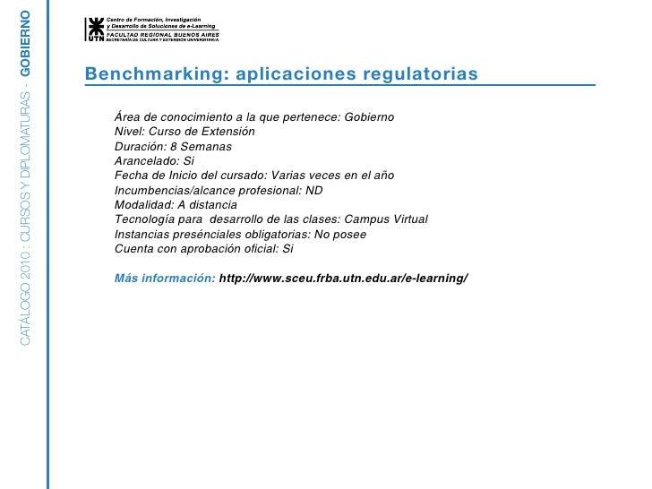 CATÁLOGO 2010 : CURSOS Y DIPLOMATURAS - GOBIERNO                                                      Benchmarking: aplica...